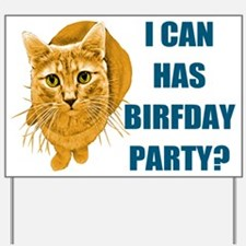 LOLCAT Birthday Party Yard Sign