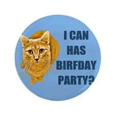"LOLCAT Birthday Party 3.5"" Button"