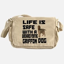 Life Is Safe With A Wirehaired Point Messenger Bag