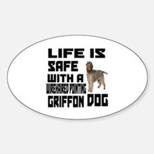 Life Is Safe With A Wirehaired Poin Decal