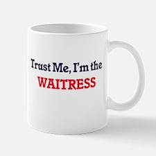 Trust me, I'm the Waitress Mugs