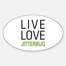 Live Love Jitterbug Oval Decal