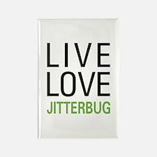 Live Love Jitterbug Rectangle Magnet