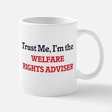 Trust me, I'm the Welfare Rights Adviser Mugs