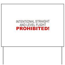 LEVEL FLIGHT PROHIBITED Yard Sign
