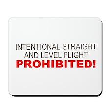 LEVEL FLIGHT PROHIBITED Mousepad
