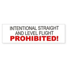 LEVEL FLIGHT PROHIBITED Bumper Bumper Sticker