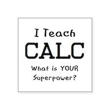 """teach calc Square Sticker 3"""" x 3"""""""