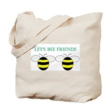 Cute Bee sayings Tote Bag