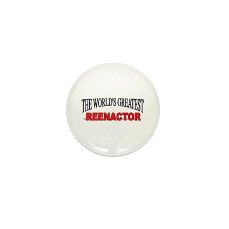 """The World's Greatest Reenactor"" Mini Button"