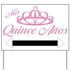 Quinceanera Yard Sign