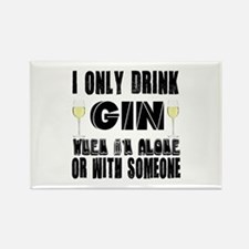 I Only Drink Gin Rectangle Magnet