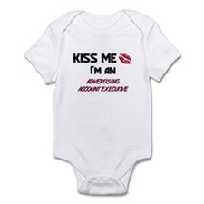 Kiss Me I'm a ADVERTISING ACCOUNT EXECUTIVE Infant