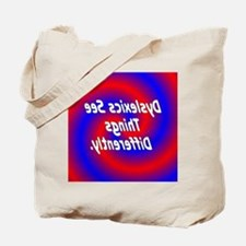 Dyslexics See Tote Bag