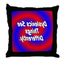 Dyslexics See Throw Pillow
