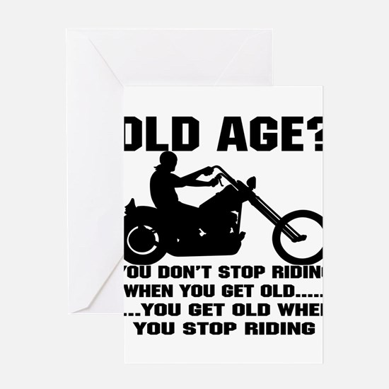 You Don't Stop Ridin Greeting Cards