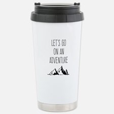 Let's Go On An Adventure Travel Mug