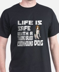 Life Is Safe With A Treeing Walker Co T-Shirt