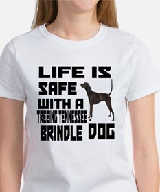 Life Is Safe With A Treeing Tenne Women's T-Shirt