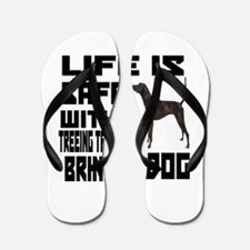 Life Is Safe With A Treeing Tennessee Flip Flops