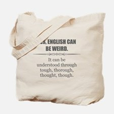 Weird English Tote Bag