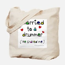Married to a drummer : Tote Bag
