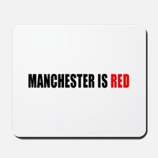 Manchester is Red Mousepad