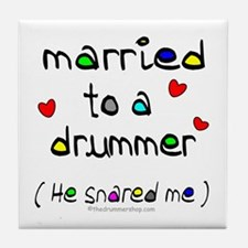 Married to a drummer : Tile Coaster