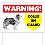 Warning Collie On Guard Yard Sign