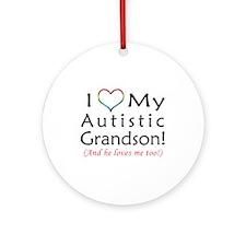 I Love my Autistic Grandson! Ornament (Round)