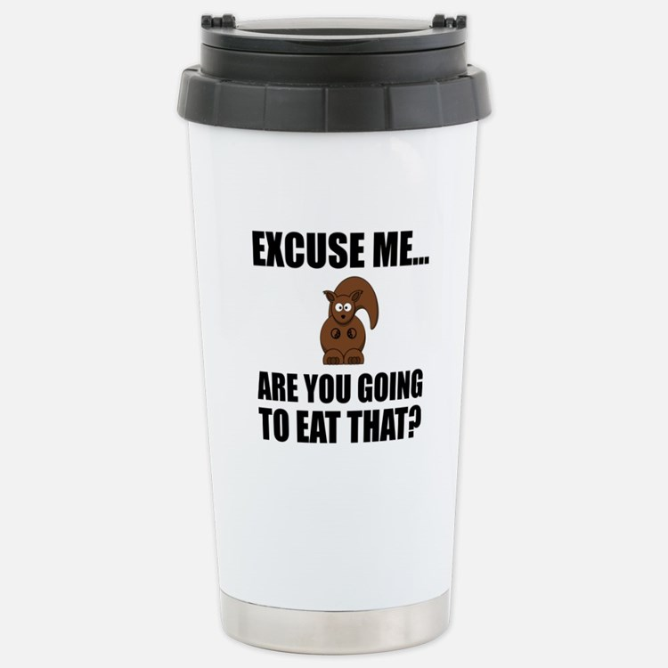 Squirrel Eat That Travel Mug