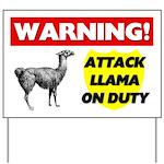 Warning Attack Llama On Duty Yard Sign