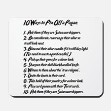 10 Ways to Piss Off a Pagan Mousepad