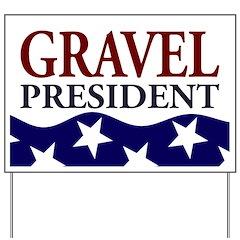 Mike Gravel for President Yard Sign