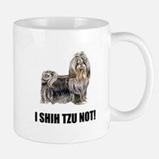 Shih Tzu Not Mugs
