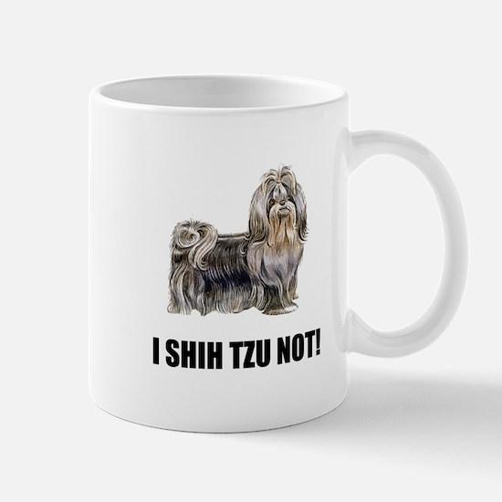 Shih Tzu Not Mugs