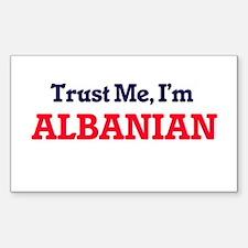 Trust Me, I'm Albanian Decal