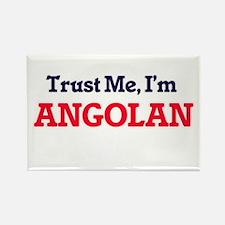 Trust Me, I'm Angolan Magnets