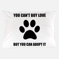 Adopt Love Pillow Case