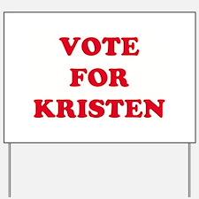 VOTE FOR KRISTEN   Yard Sign