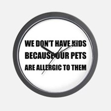 Pets Allergic To Kids Wall Clock