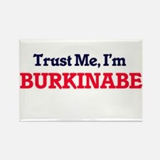 Trust Me, I'm Burkinabe Magnets