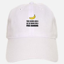 Free Banana Baseball Hat