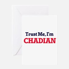 Trust Me, I'm Chadian Greeting Cards