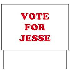 VOTE FOR JESSE  Yard Sign