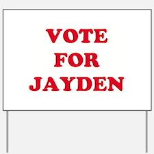 VOTE FOR JAYDEN   Yard Sign