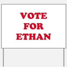VOTE FOR ETHAN   Yard Sign