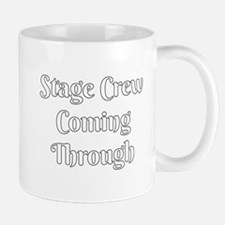 Stage Crew Coming Through Mugs