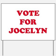 VOTE FOR JOCELYN   Yard Sign