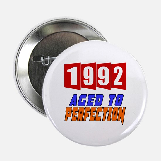"""1992 Aged To Perfection 2.25"""" Button"""